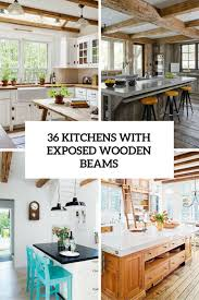 Unique 36 Inviting Kitchen Designs With Exposed Wooden Beams Sakaminfo Rustic Kitchen Design Archives Digsdigs