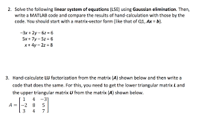 solve the following linear system of equations lse using gaussian elimination
