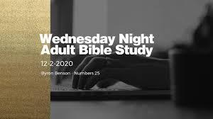 12-2-2020 Wednesday Night Adult Bible Study - YouTube