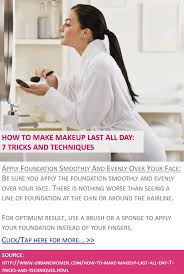 prepping your how to make makeup last all day 7 tricks and techniques apply foundation smoothly