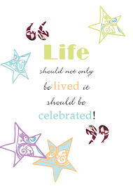 Celebrating Life Quotes Adorable Download Quotes To Celebrate Life Ryancowan Quotes