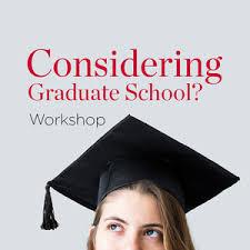 Considering Grad School Considering Grad School Workshop Northern Illinois University