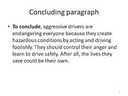 a group of paragraphs that develops a central idea ppt video 32 concluding paragraph to conclude aggressive drivers