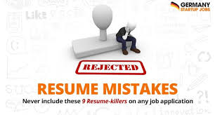 Resume Mistakes: Never Include These Resume-Killers On Any Job ...