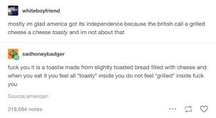 grilled cheese tumblr funny. Unique Cheese 22 Fucking Funny Tumblr Posts Every British Person Will Appreciate On Grilled Cheese B