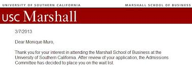 "usc wait list jpg they really get you that ""thank you for your interest"" and ""after review of your application"" because that s how ucla s rejection letter started"