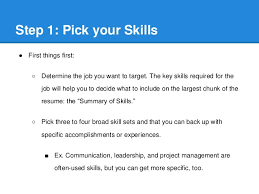 Don t just list your skills but show how you have used them effectively by  including