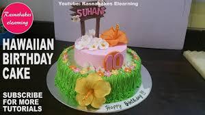 How To Make Hawaiian Luau Birthday Party Cake Designtropical Theme