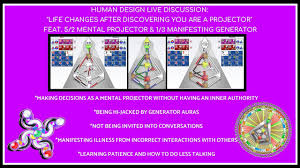 No Inner Authority Human Design Human Design Mental Projectors Live Chat Feat 5 2 Mental Projector 1 3 Manifesting Generator