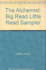 the alchemist by paulo coelho abebooks the alchemist big little sampler coelho paulo