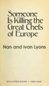 Someone Killing Chefs by Nan Lyons, Ivan Lyons | 9780345323682 | Reviews,  Description and More @ BetterWorldBooks.com