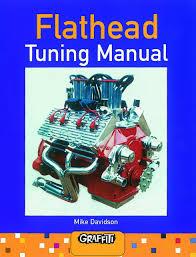 Ford Flathead V8 Engine Identification Chart Flathead Tuning Manual Mike Davidson 9780949398031 Amazon