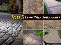 Paver Patio Design Ideas top 5 paver patio design ideas