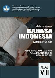 Perlu pemahaman mengenai ejaan dan tata bahasa indonesia yang benar, membaca cermat, sabar, dan peka terhadap bahasa. Modul Pembelajaran Jarak Jauh Pada Masa Pandemi Covid 19 Untuk Jenjang Smp Mata Pelajaran Bahasa Indonesia Kelas Viii Semester Genap Pdf Download Gratis