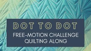 Free Printable Machine Quilting Designs Dot To Dot Free Motion Challenge Quilting Along Quilting