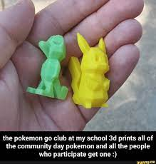 The pokemon go club at my school 3d prints all of the community day pokemon  and