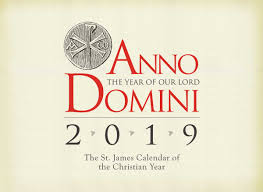 The Year Calendar Anno Domini The 2019 St James Calendar