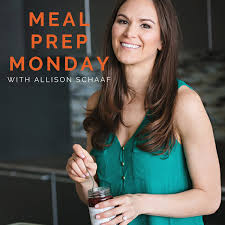 Meal Prep Monday  Podcast™