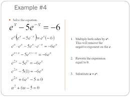 example 4 solve the equation 1 multiply both sides by e x