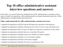interview questions for executive assistant top 10 office administrative assistant interview questions and