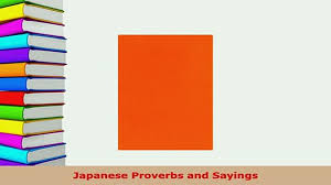 Pdf Japanese Proverbs And Sayings Read Online