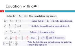 solving an equation by completing the square 7 8 equation with a 1 8