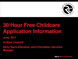 Free Childcare Advertising 30 Hour Free Childcare Application Information Ppt Download