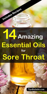 14 amazing essential oils for sore throat including recipes with easy to make recipes