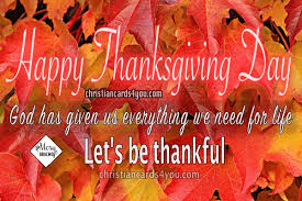 Christian Quotes About Thanksgiving Best Of Happy Thanksgiving Day Quotes Let´s Be Thankful Christian Cards
