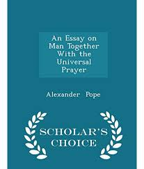 essay on man pope full text an essay on man sparknotes ddns net an essay on man in four epistles by alexander