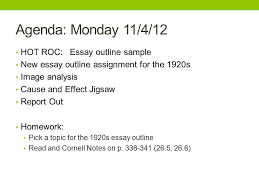 us history unit week homework for the week monday pick a  agenda monday 11 4 12 hot roc essay outline sample new essay