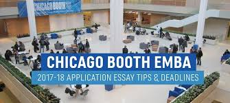 chicago booth emba application essay tips and deadlines ace the emba expert advice for the rising executive