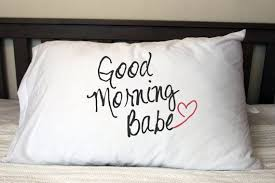 Good Morning Babe Quotes Best of Good Morning Babe Pillow Case Perfect Wedding Housewarming