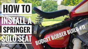 budget bobber build 11 how to install a solo springer seat on