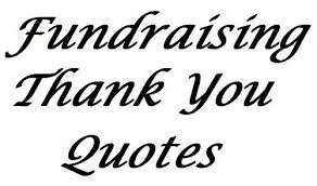 51 Fundraising Thank You Quotes | Pinterest | Fundraising Letter ...