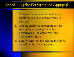 performance appraisals ppt scheduling the performance appraisal