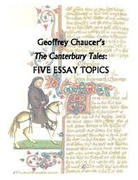 the canterbury tales five essay topics by the mighty pen tpt the canterbury tales five essay topics