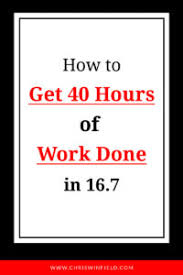 Pomodoro Chart How To Get 40 Hours Of Work Done In 16 7