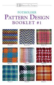 Potholder Loom Patterns Gorgeous Potholder Pattern Booklet 48 By Harrisville Designs Issuu