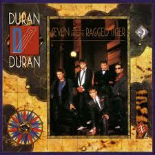 Duran <b>Duran</b> - <b>Seven and</b> the Ragged Tiger Lyrics and Tracklist ...