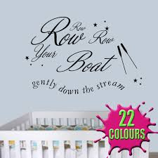 Boat Quotes Amazing Row Row Row Your Boat Wall Sticker Quote Decal Children Nursery