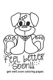 Get Well Coloring Pages With Feel Better Coloring Pages Coloring