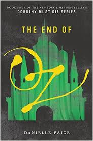 the end of oz by danielle page in this dark action packed fourth book