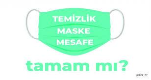 TEMİZLİK, MASKE, MESAFE | GENEL; Haberleri