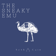 The Sneaky Emu
