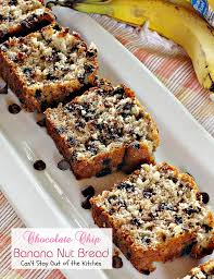 chocolate chip banana nut bread can t stay out of the kitchen our