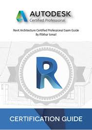 Certified Design Revit Architecture Certified Professional Exam Guide V1 By