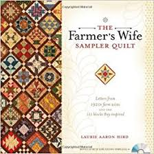 The Farmer's Wife Sampler Quilt: Letters from 1920s Farm Wives and ... & The Farmer's Wife Sampler Quilt: Letters from 1920s Farm Wives and the 111  Blocks They Inspired: Laurie Aaron Hird: 9780896898288: Amazon.com: Books Adamdwight.com