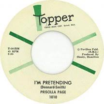 45cat - Priscilla Page - I'm Pretending / Throw The Poor Dog A Bone -  Topper - USA - 1010