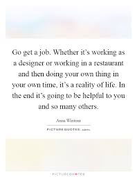 How To Get A Restaurant Job Go Get A Job Whether Its Working As A Designer Or Working